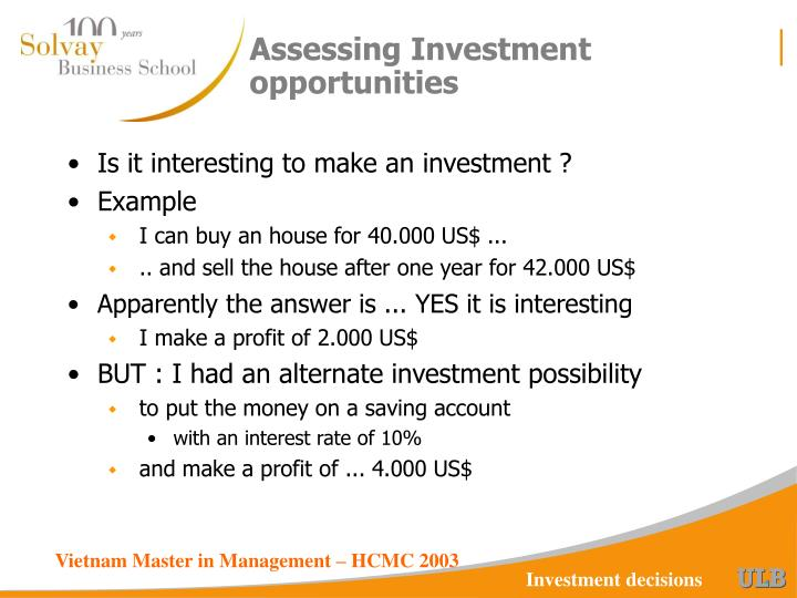 Assessing investment opportunities