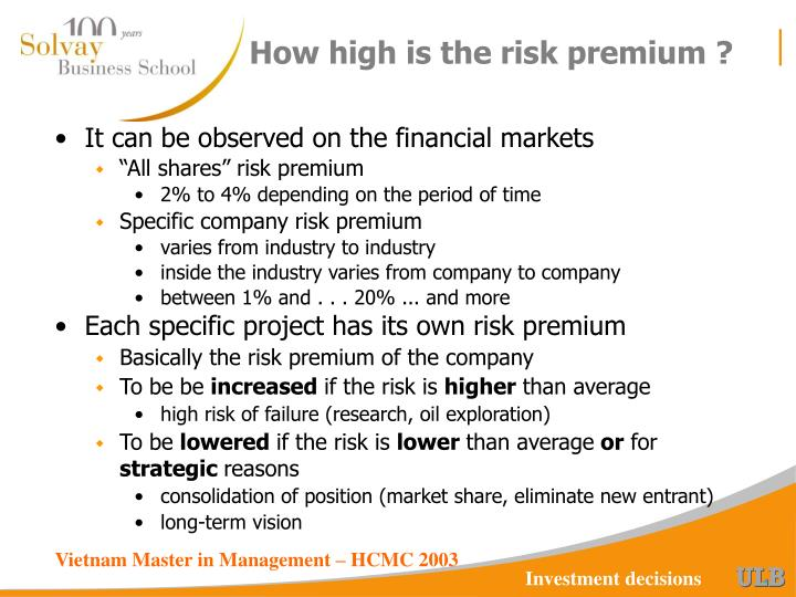 How high is the risk premium ?