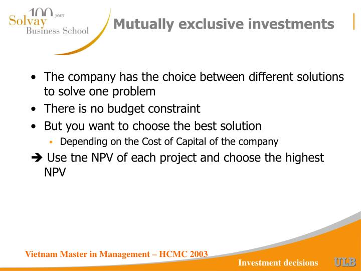 Mutually exclusive investments