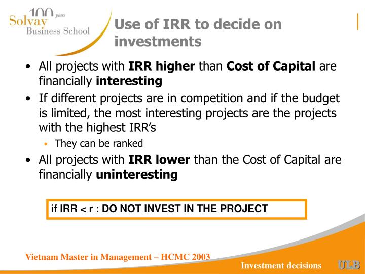 Use of IRR to decide on investments