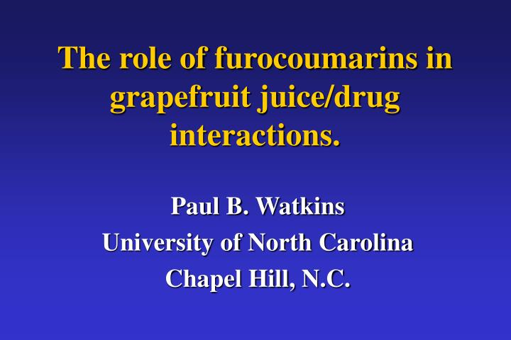 the role of furocoumarins in grapefruit juice drug interactions n.