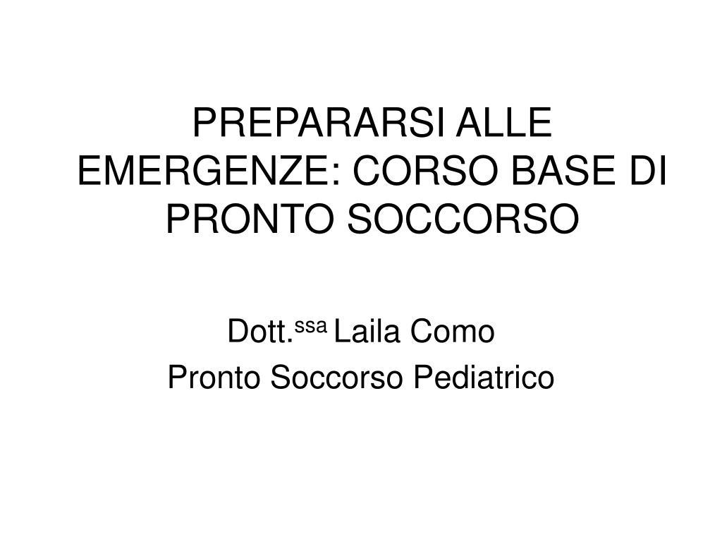 prepararsi alle emergenze corso base di pronto soccorso l.