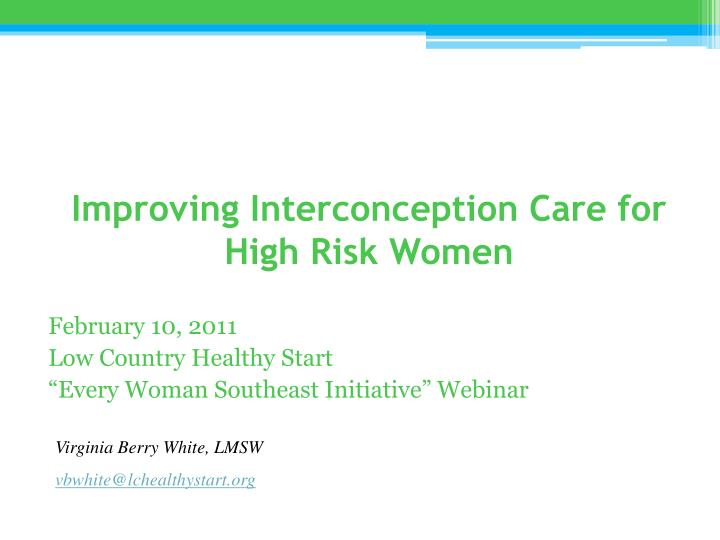 improving interconception care for high risk women n.