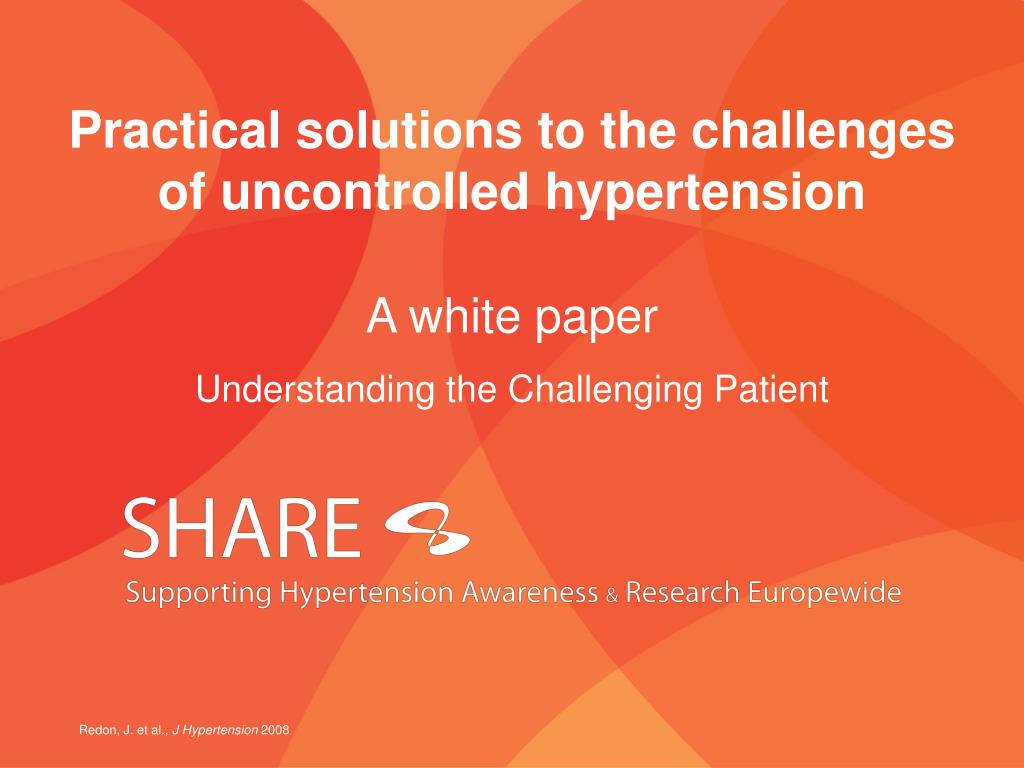practical solutions to the challenges of uncontrolled hypertension l.