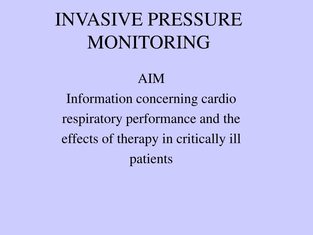 invasive pressure monitoring l.