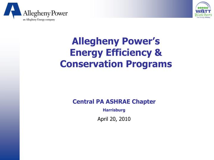 allegheny power s energy efficiency conservation programs n.