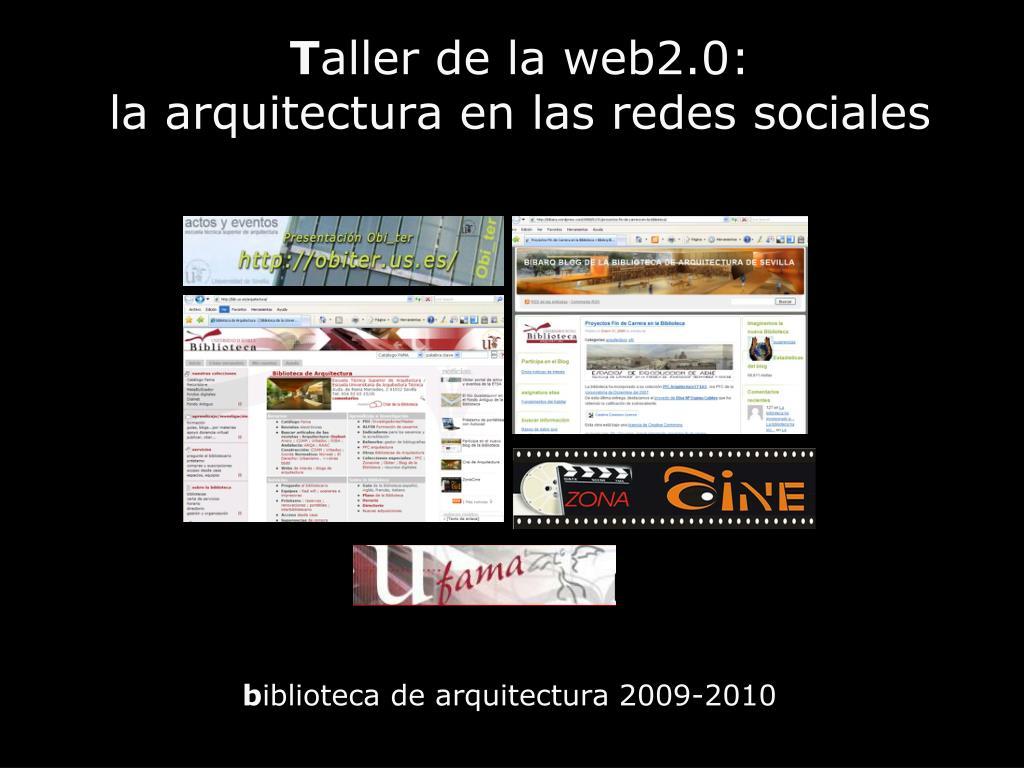 t aller de la web2 0 la arquitectura en las redes sociales l.