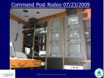 command post rodeo 07 23 200910