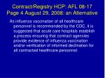 contract registry hcp afl 08 17 page 4 august 29 2008 an alternative