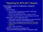 reporting for 2010 2011 season