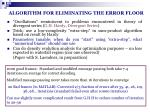 algorithm for eliminating the error floor