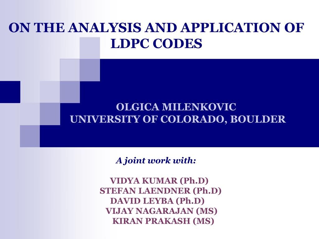 on the analysis and application of ldpc codes l.