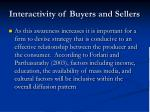 interactivity of buyers and sellers39