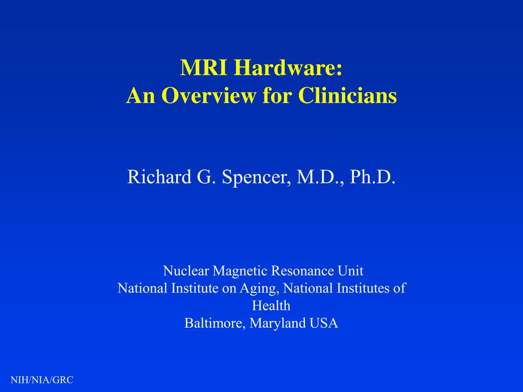 mri hardware an overview for clinicians l.