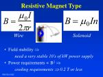 resistive magnet type