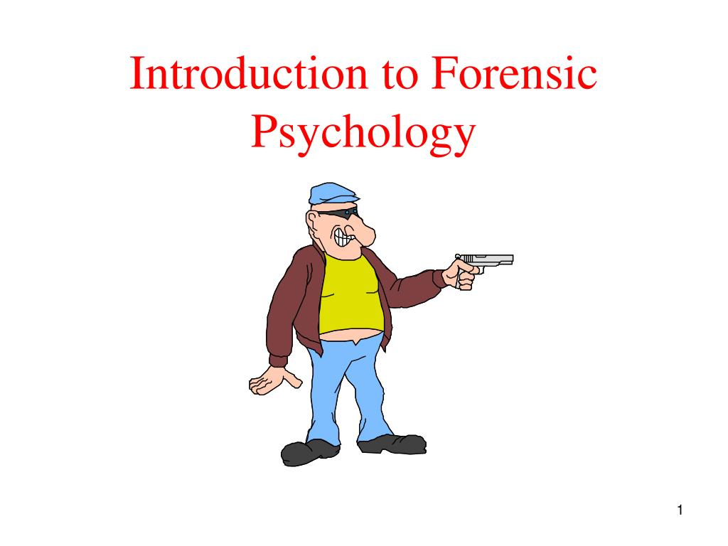 introduction to forensic psychology l.