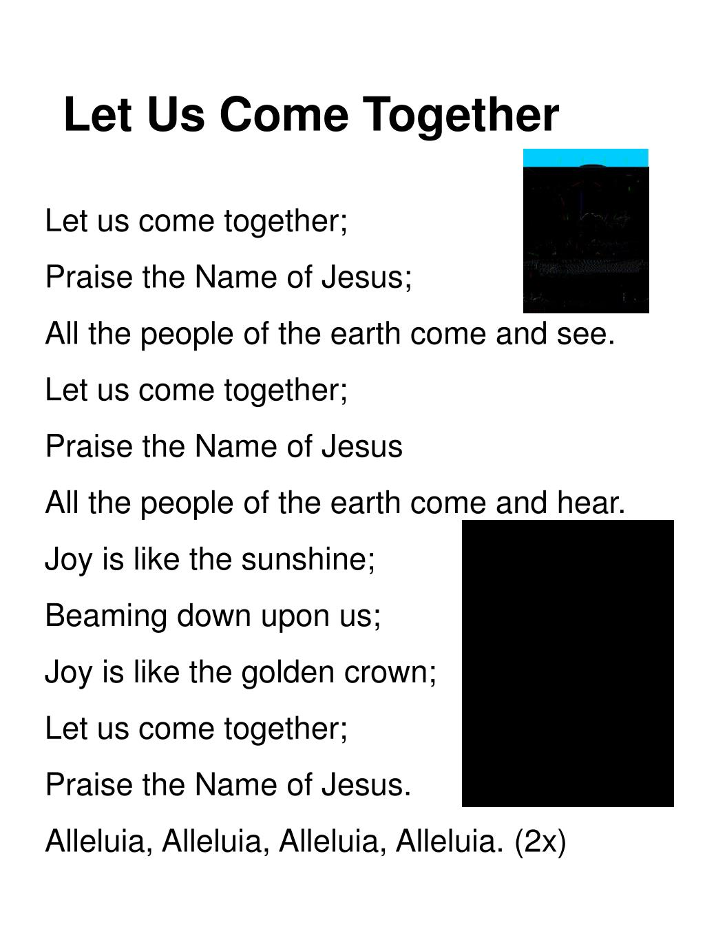let us come together l.