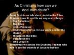 as christians how can we deal with doubt
