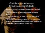 christians sometimes go through a period of doubt
