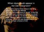 when does doubt appear in the old testament