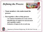 defining the process