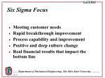 six sigma focus