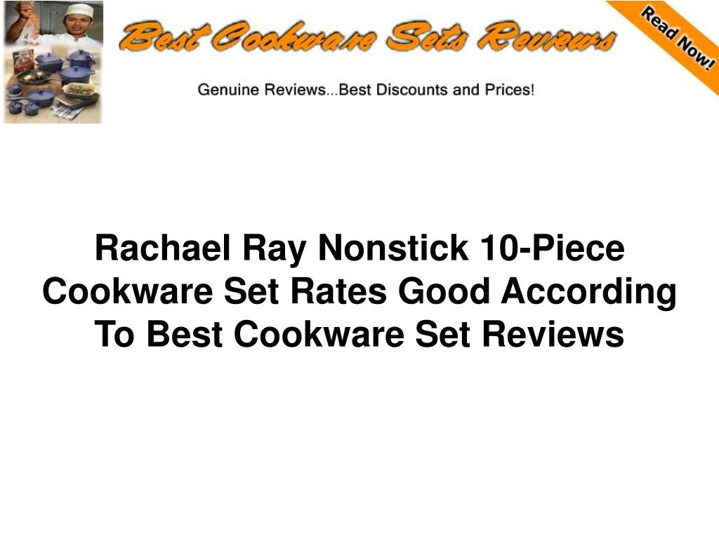 rachael ray nonstick 10 piece cookware set rates good according to best cookware set reviews l.