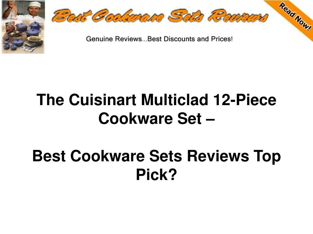 the cuisinart multiclad 12 piece cookware set best cookware sets reviews top pick l.