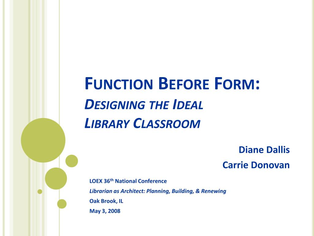 function before form designing the ideal library classroom l.