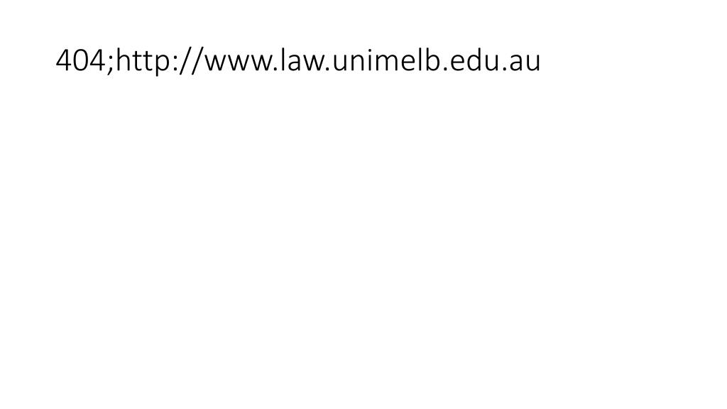 404 http www law unimelb edu au l.