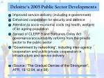 deloitte s 2005 public sector developments