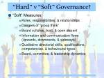 hard v soft governance