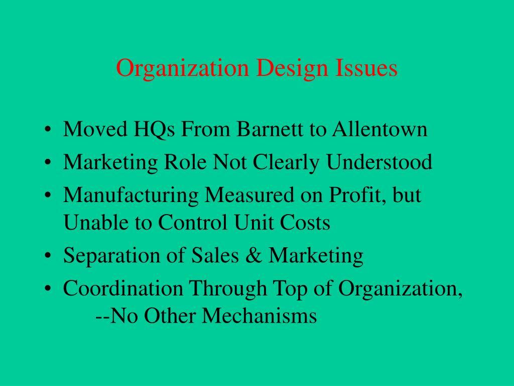 Organization Design Issues