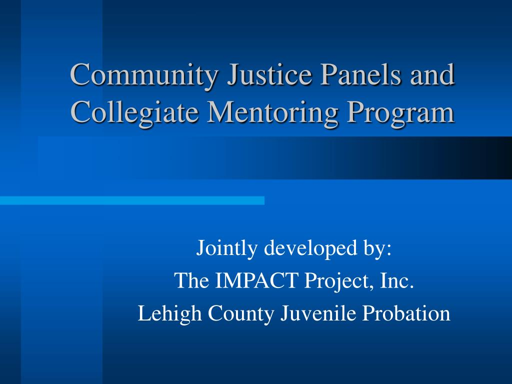 community justice panels and collegiate mentoring program l.