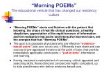 morning poems the educational vehicle that has changed our residency culture