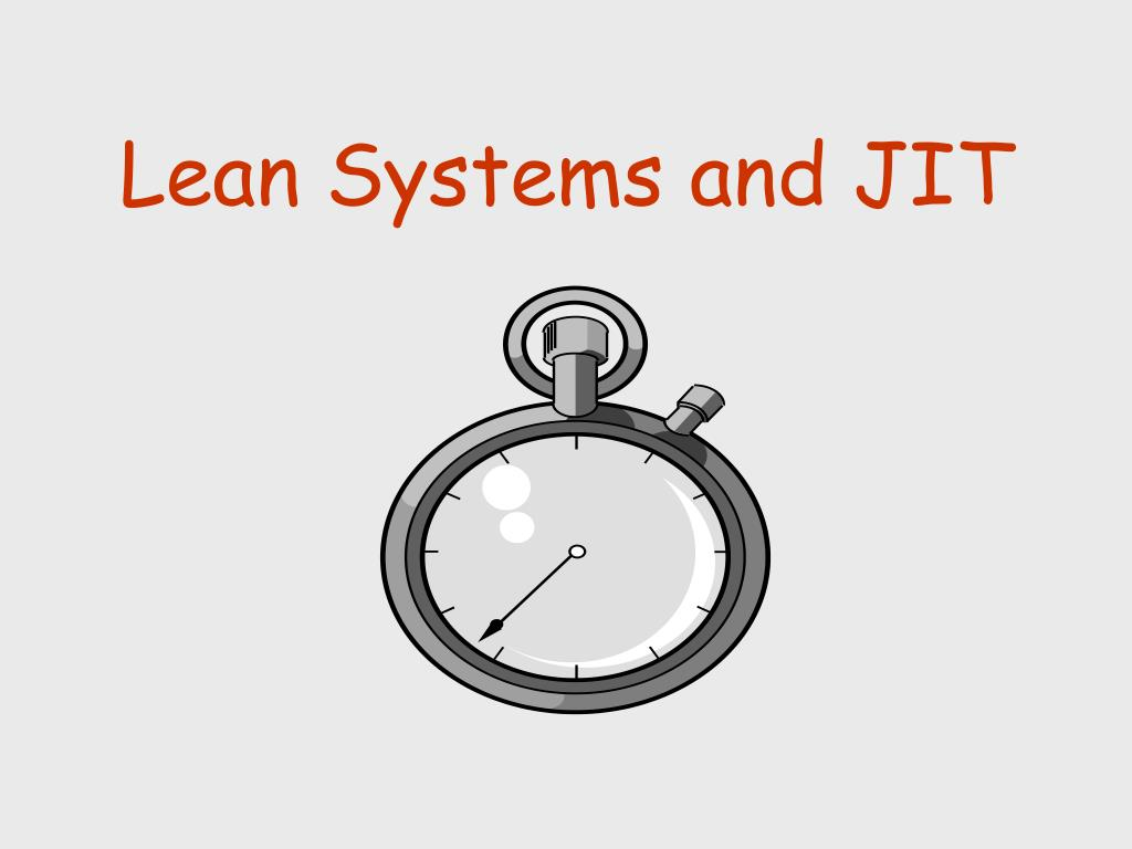 lean systems and jit l.