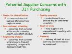 potential supplier concerns with jit purchasing