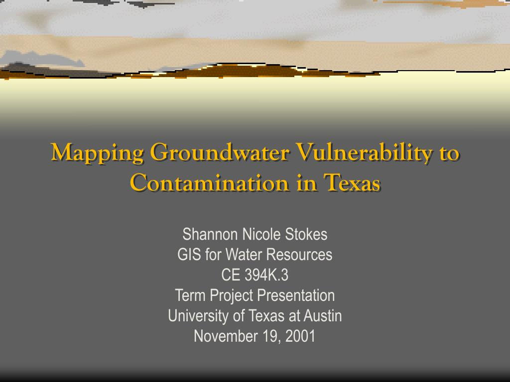 mapping groundwater vulnerability to contamination in texas l.