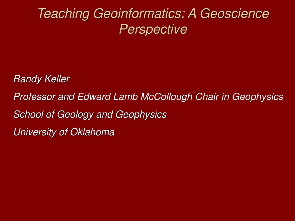 teaching geoinformatics a geoscience perspective l.