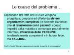 le cause del problema