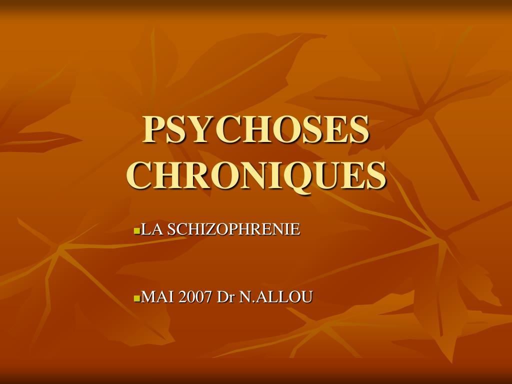 psychoses chroniques l.