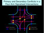 primary and secondary conflictis in a four arm signalised intersections