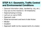 step a 1 geometric traffic control and environmental conditions