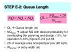 step e 2 queue length64