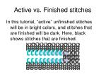 active vs finished stitches