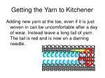 getting the yarn to kitchener