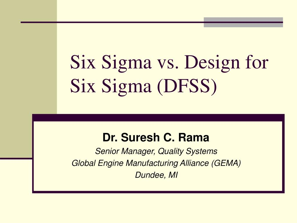 six sigma vs design for six sigma dfss l.