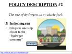 policy description 2 the use of hydrogen as a vehicle fuel