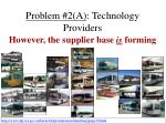 problem 2 a technology providers32
