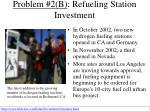 problem 2 b refueling station investment35